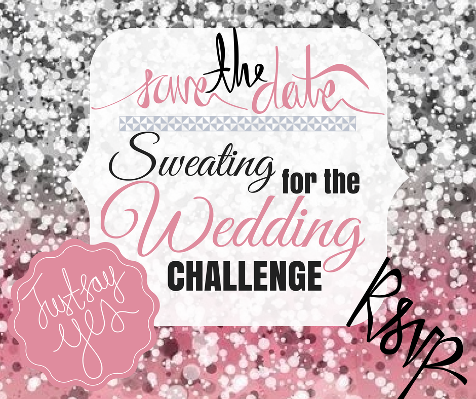 Join My Sweating for the Wedding Challenge!