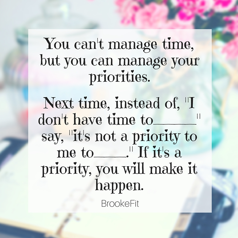 Can't Manage Time, but Can Manage Priorities